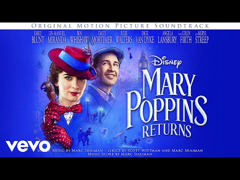 """Marc Shaiman - Overture (From """"Mary Poppins Returns""""/Audio Only) - UCgwv23FVv3lqh567yagXfNg"""