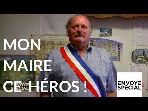 Nouvel Ordre Mondial - Envoyé spécial. Mon maire ce héros - 16 novembre 2017 (France 2)