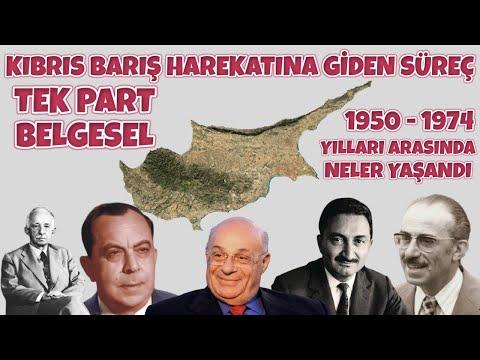 KIBRIS BARIŞ HAREKATINA GİDEN SÜREÇ I Tek Part Belgesel I 1950 – 1974 Yıllarında Neler Yaşandı