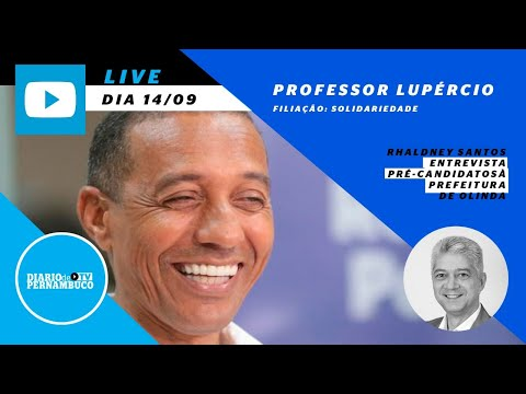 Rhaldney Santos entrevista o pré-candidato à prefeitura de Olinda professor Lupércio