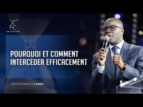 Pourquoi et comment intercéder efficacement - Pasteur Mateta Landu