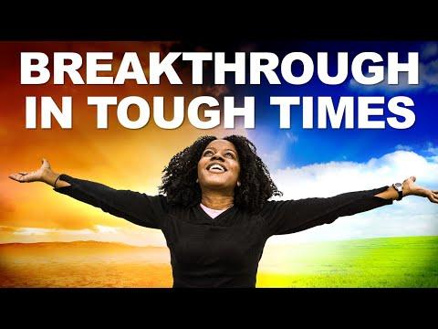 BREAKTHROUGH in Tough Times - Morning Prayer