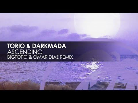 Torio & Darkmada - Ascending (Bigtopo & Omar Diaz Remix) [Teaser]