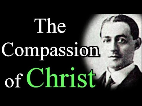The Compassion of Christ - A. W. Pink / Christian Audio Book
