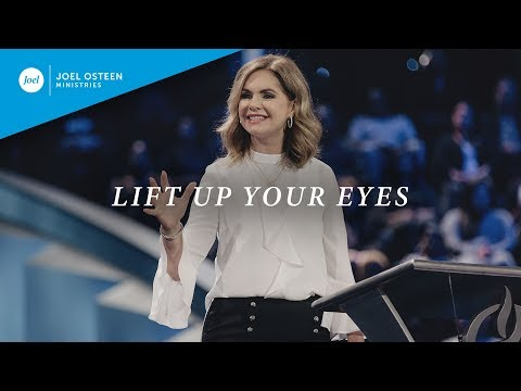 Lift Up Your Eyes  Victoria Osteen