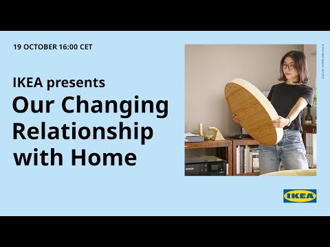 IKEA on Our Changing Relationship with Home