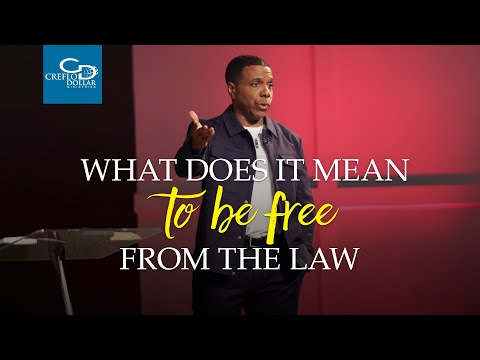 What Does It Mean To Be Free From The Law -  Episode 2