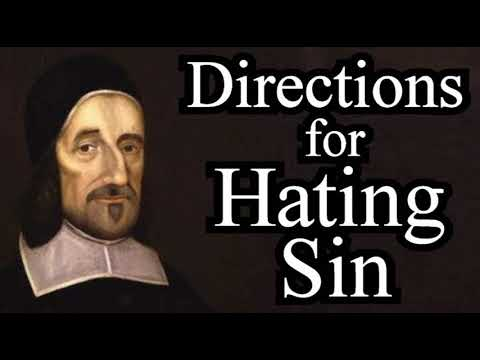Directions for Hating Sin - Puritan Richard Baxter Christian Audio Book