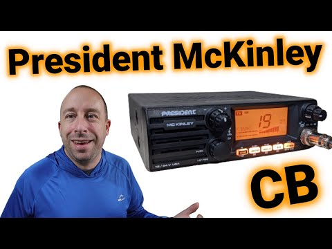 President McKinley CB Radio Detailed Overview and Demo