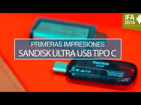 SanDisk Ultra USB Tipo C y Dual TIpo C,  primeras impresiones