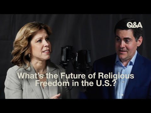 Russell Moore and Kristen Waggoner  What Is the Future of Religious Freedom in the United States?