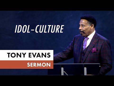 Idol  Culture  Tony Evans Sermon
