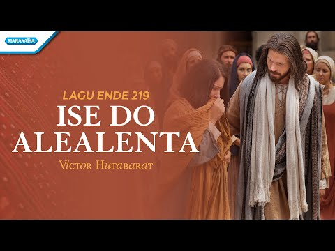 Ende 219 - Ise Do Alealenta- Victor Hutabarat (with lyric)