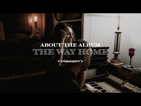 The Way Home - The McClures  About the Album