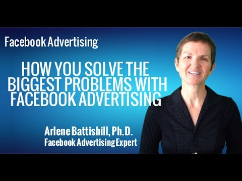 FACEBOOK ADVERTISING HOW YOU SOLVE THE BIGGEST PROBLEMS WITH FACEBOOK ADVERTISING