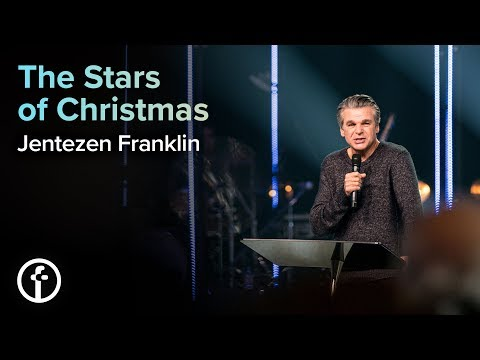 The Stars of Christmas  Jentezen Franklin