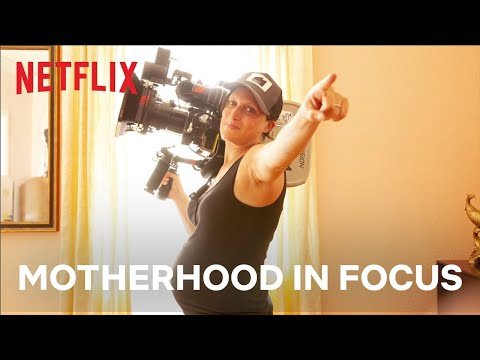 Motherhood in Focus | Netflix Family