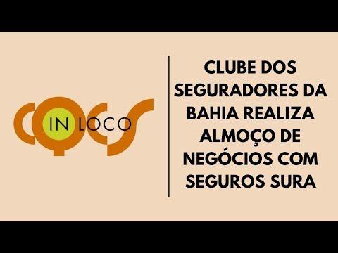Imagem post: Clube dos Seguradores da Bahia realiza almoço de negócios com Seguros Sura