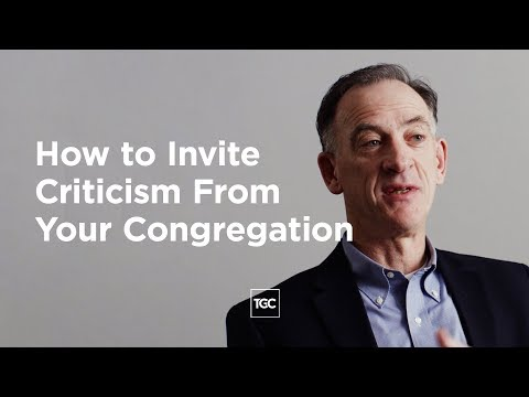 How to Invite Criticism From Your Congregation