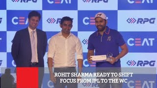 Rohit Sharma Ready To Shift Focus From Ipl To The Wc