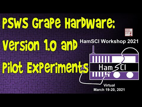 HamSci 2021: Personal Space Weather Stations Grape Hardware: Version 1.0 and Pilot Experiments