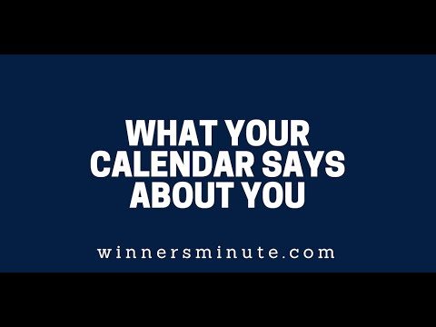 What Your Calendar Says About You  The Winner's Minute With Mac Hammond
