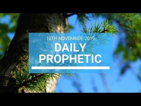 Daily Prophetic 12 November 2019 Word 1