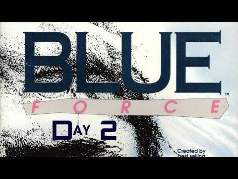 Guía Blue Force (Día 2)