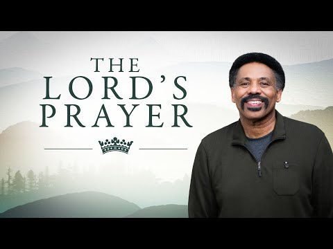 New Sermon Series - The Lord's Prayer by Tony Evans
