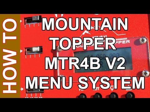 Ham Radio QRP - Mountain Topper MTR4B V2 Menu Review & Accessories