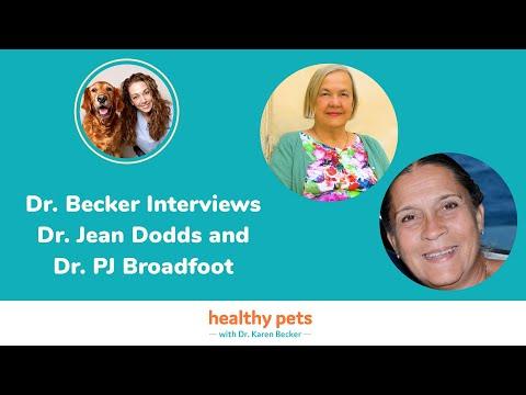 Dr. Becker Interviews Dr. Jean Dodds and Dr. PJ Broadfoot