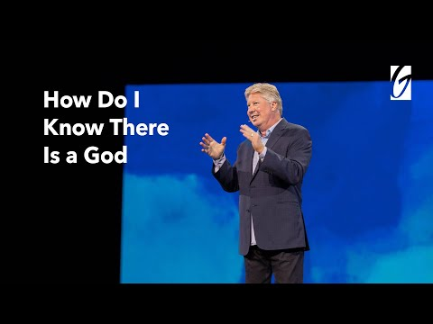Pastor Robert Morris - How do I Know There is a God?  May 2-3