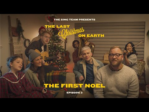 The First Noel  The Sing Team