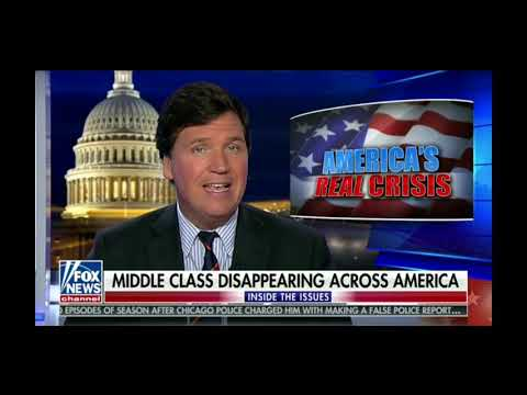Is America's Middle Class disappearing? - Tucker Carlson 2/22/19