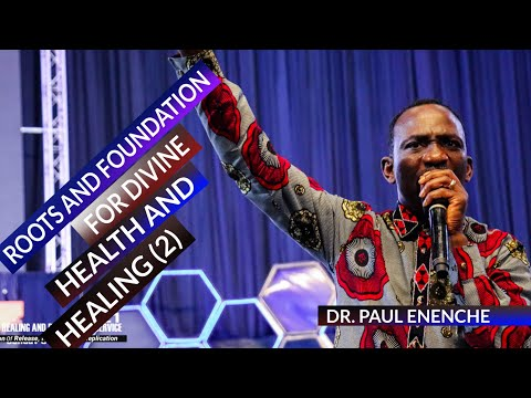 ROOTS AND FOUNDATION FOR DIVINE HEALING PT.2