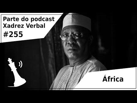 África - Xadrez Verbal Podcast #255