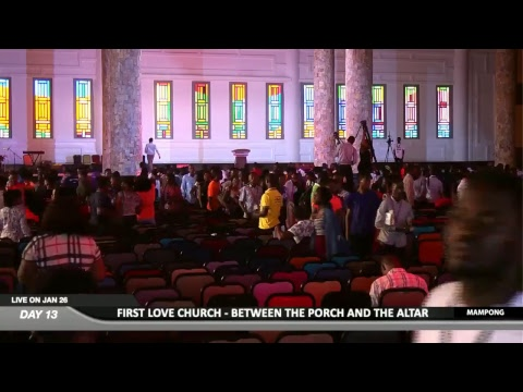 WATCH BETWEEN THE PORCH AND THE ALTAR 2019, LIVE FROM THE ANAGKAZO CAMPUS, MAMPONG - GHANA. DAY 13.