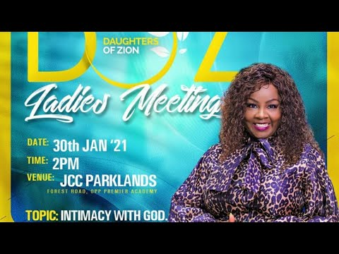 Daughters of Zion Monthly Ladies Meeting  With -Rev Kathy Kiuna January Edition(30th Jan 2021)