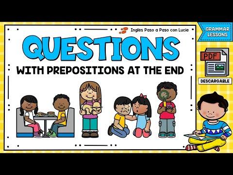 LESSON 53: PREGUNTAS EN INGLÉS CON PREPOSICIONES AL FINAL | QUESTIONS WITH PREPOSITIONS AT THE END