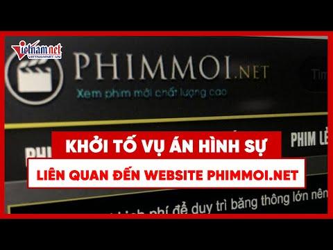 Liên quan đến website Phimmoi.net: khởi tố vụ án hình sự