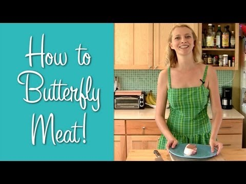 How to Butterfly Meat (Learn to Cook)