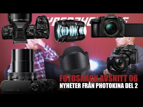 CyberPhoto fotosnack - Photokina del 2 - Panasonic GH5 LX15 FZ2000 Olympus PRO samt MAGMOD