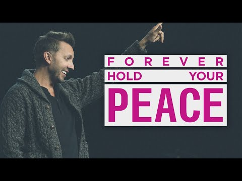Forever Hold Your Peace  Pastor Levi Lusko