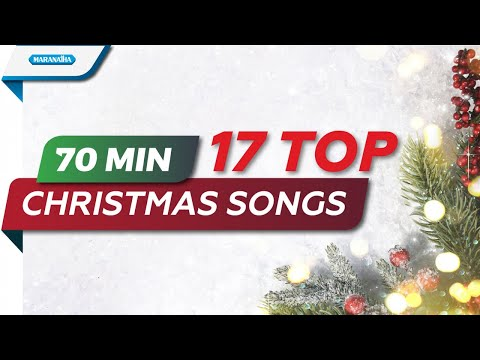 70 Minutes 17 Top Christmas Songs