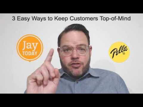 3 Easy Ways to Keep Customers Top of Mind: Jay Today 2.29