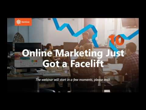 Kentico 10 Webinar: Online Marketing Just Got a Facelift