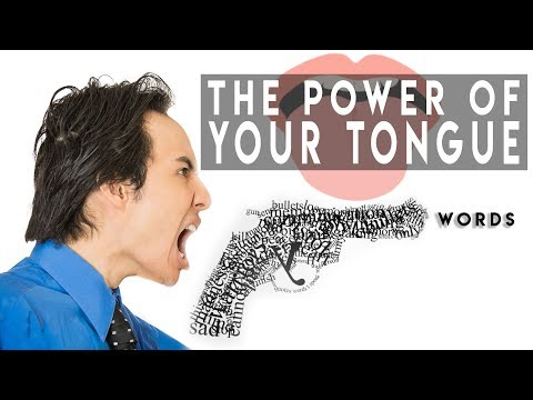 This Video Will Change Your Life  The Power of Your Tongue  Understanding the Power of Words