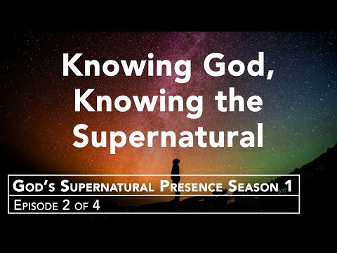 Supernatural Relationship with the True God