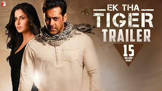 Ek Tha Tiger Theatrical Trailer Video