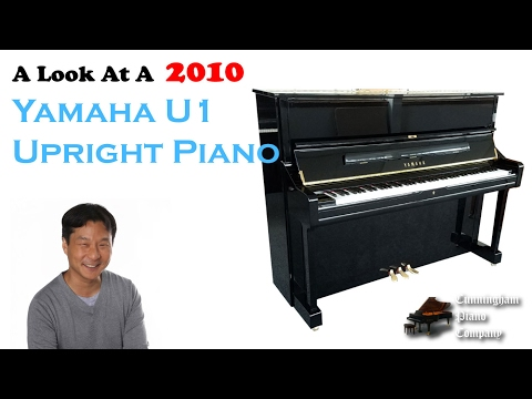 A Look At A Yamaha U1 Upright Piano Made In 2010